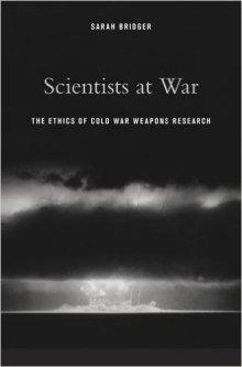 Sarah Bridger, Scientists at War (Harvard, 2015)